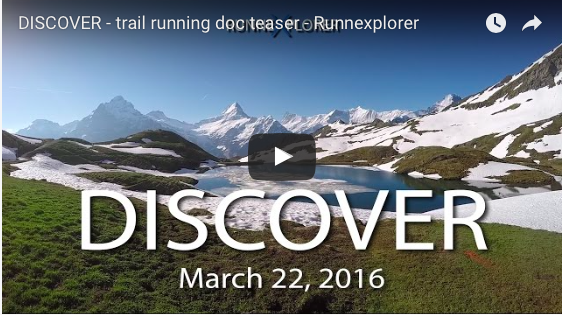 Discover : la bande-annonce du documentaire 100% trail running enfin disponible